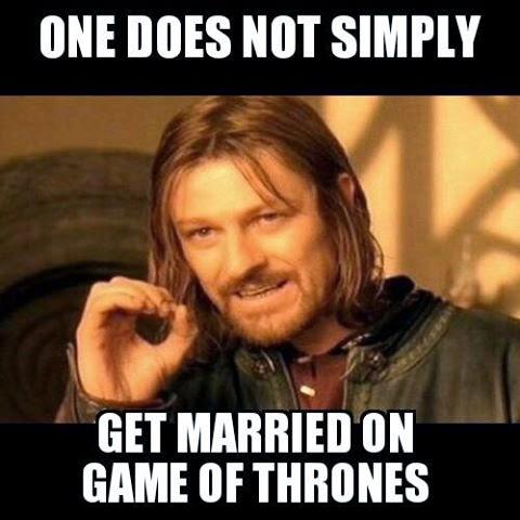 #GameOfThrones Get Married and Die | Purple Wedding Meme