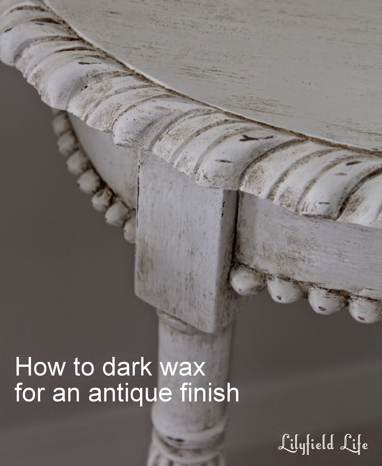 Starters' Guide: how to Antique Painted Furniture using Dark Wax - Lilyfield Life: Starters' Guide: How To Antique Painted Furniture