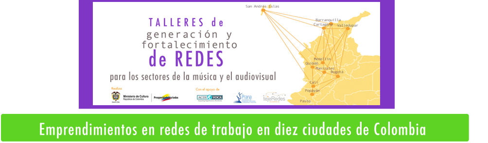Redes en las industrias culturales y creativas