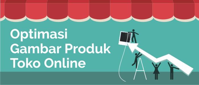 optimasi gambar produk toko online