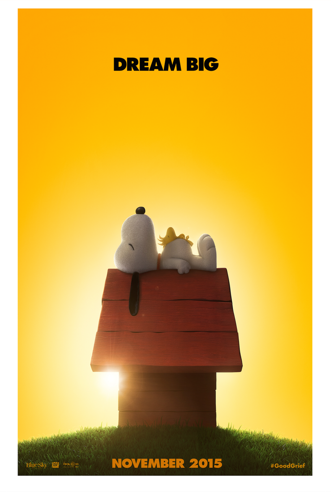 "The teaser poster for The Peanuts Movie:  Snoopy sleeps atop his doghouse, with Woodstock sleeping on his belly, and the tag line ""Dream Big."""