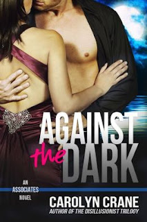 Against the Dark by Carolyn Crane