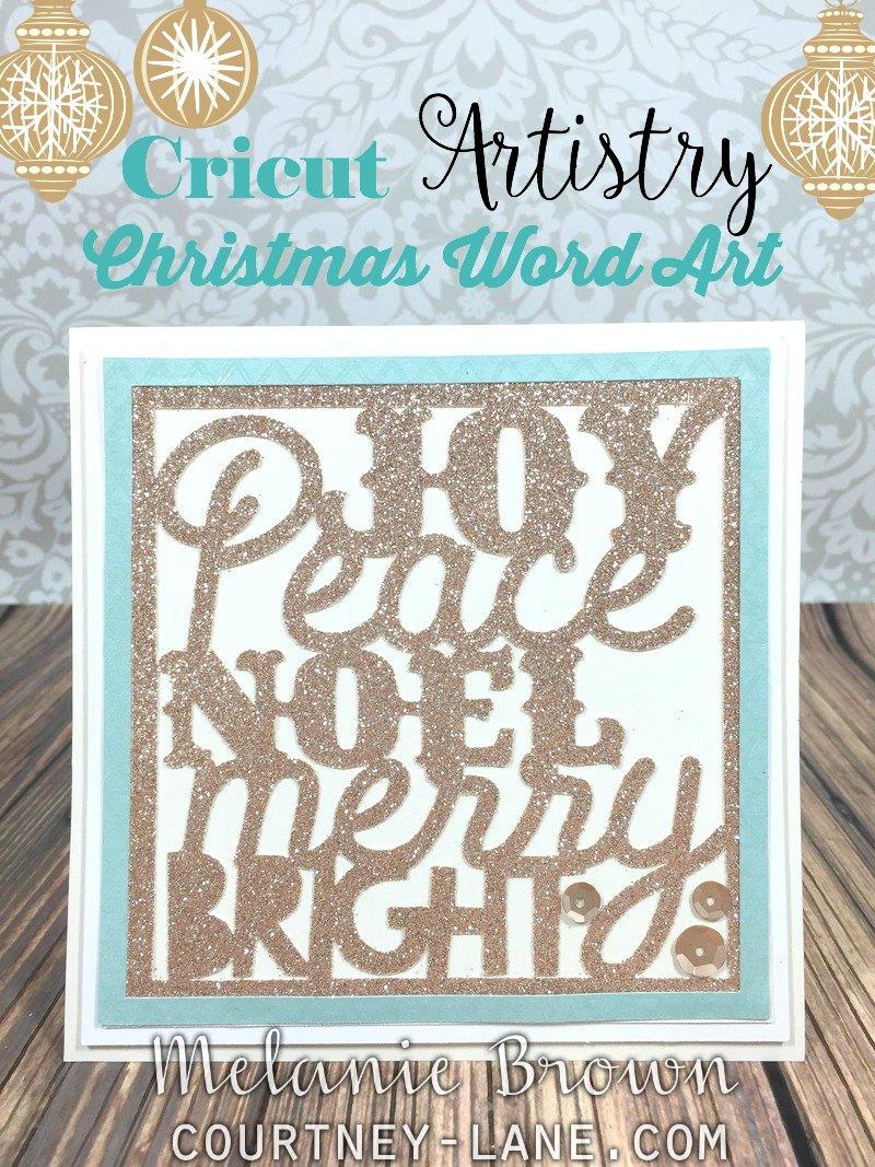 Courtney Lane Designs: Cricut Artistry Christmas Word Art card