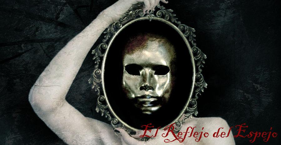 El Reflejo del Espejo