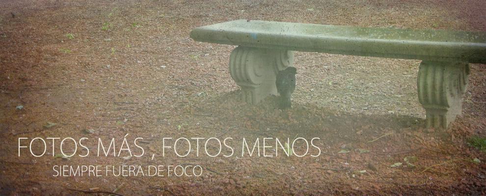FOTOS MÁS, FOTOS MENOS