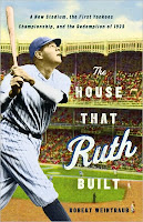 House That Ruth Built Book Yankees Babe Ruth
