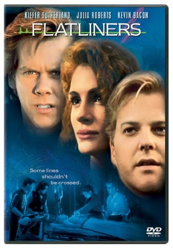 Flatliners (Released in 1990) - Medical and sci-fi thriller - Starring Kiefer Sutherland, Julia Roberts, Kevin Bacon, William Baldwin and Oliver Platt