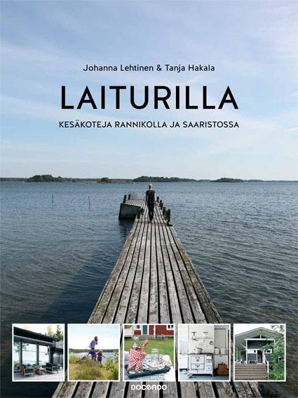 kirjani Laiturilla -Kesäkoteja rannikolla ja saaristossa