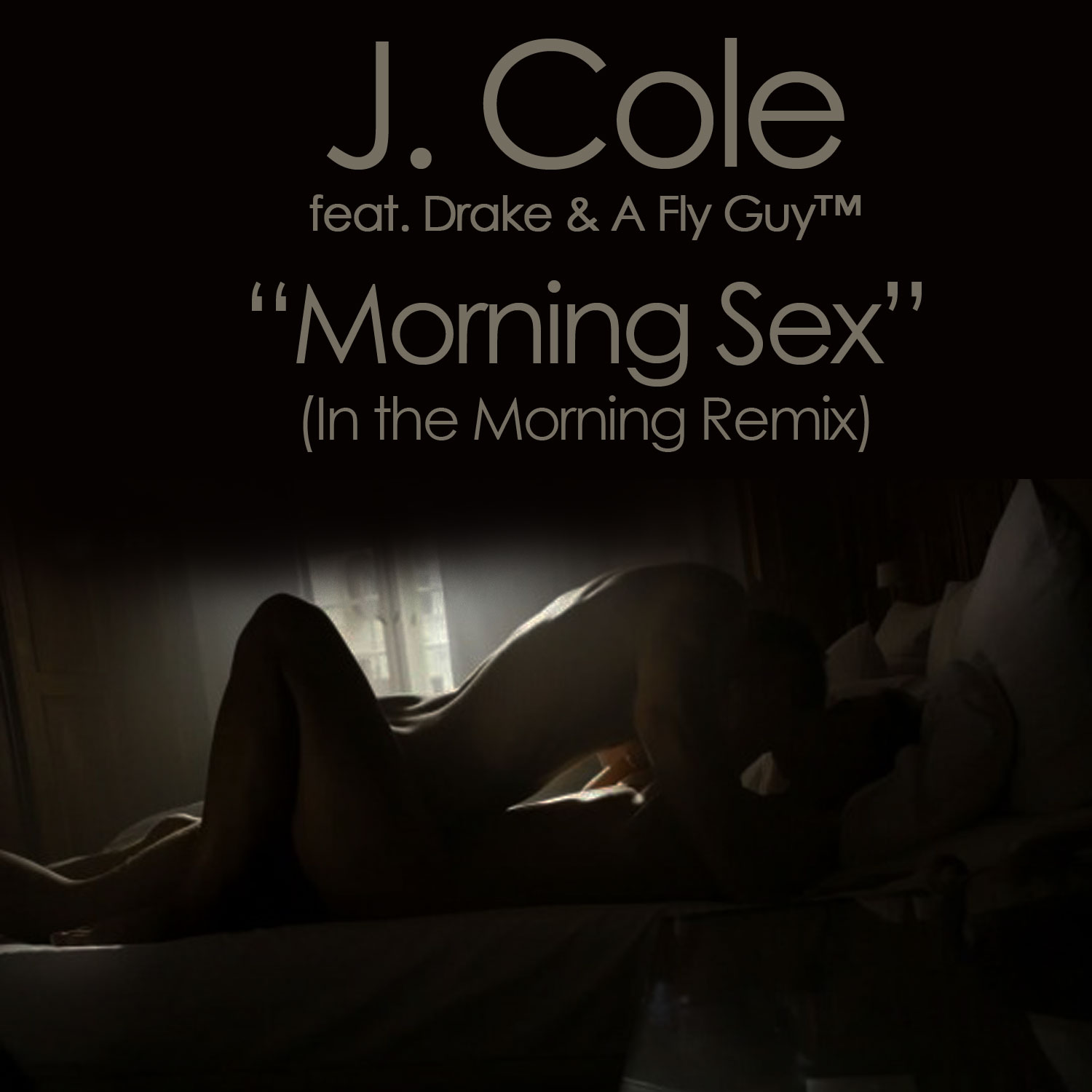 J Cole In The Morning Remix Ft Drake A Fly Guy