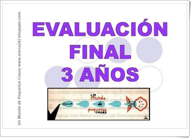 http://www.slideshare.net/aliena242/evaluacin-final-3-aos-2012