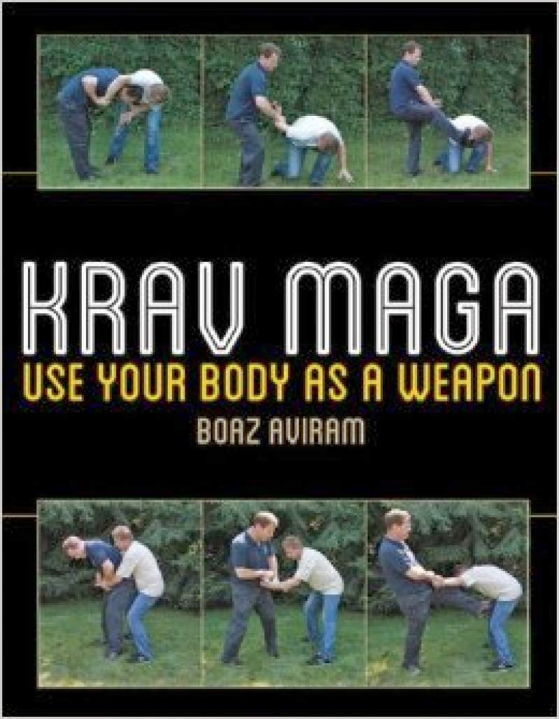 Krav Maga - Use Your Body As a Weapon!