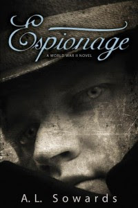 A.L. Sowards' World War II Espionage Trilogy Veteran's Day eBook Sale and $50 GIveaway