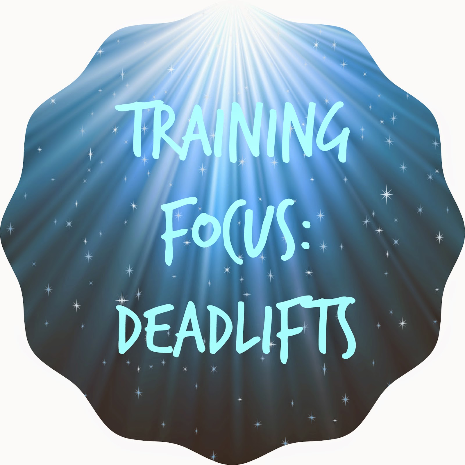 my general life training focus deadlifts