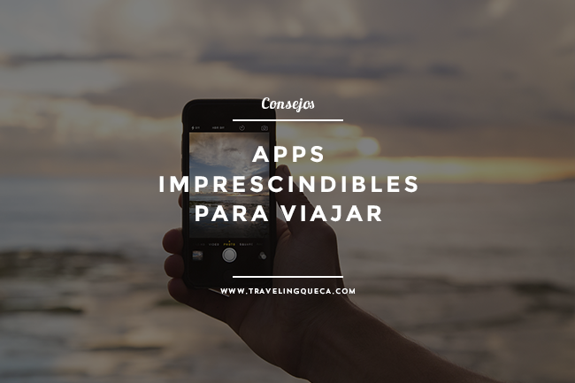 apps imprescindibles para viajar