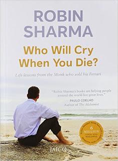 """Who will cry when you die?"""" - ராபின் ஷர்மா எழுதிய புத்தகம்..."""