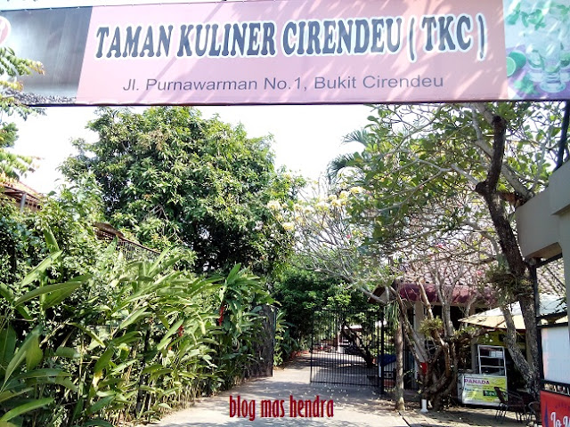Gerbang Utama Taman Kuliner Cirendeu - Blog Mas Hendra