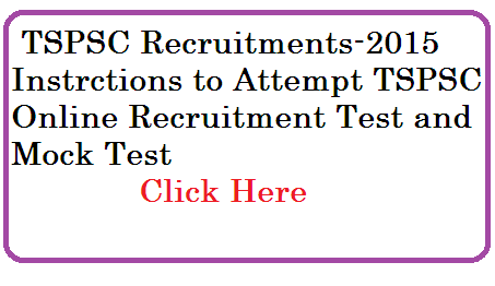TSPSC Recruitment Online Exam Instructions and Mock Test tspsc-recruitment-online-exams-instructions-mock-test