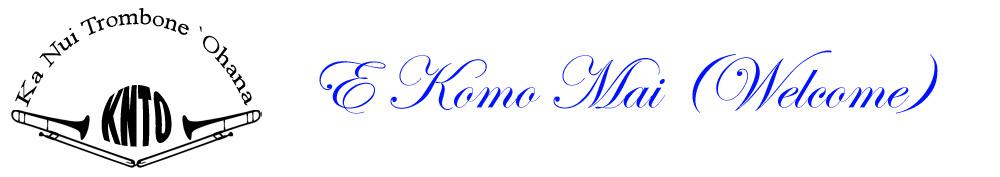 Ka Nui Trombone Ohana