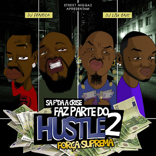 Fora Suprema - Faz Parte Do Hustle 2 (2013)