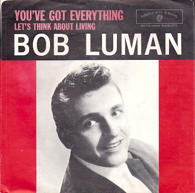 Bob Luman  - You\'ve Got Everything - Let\'s Think About Living
