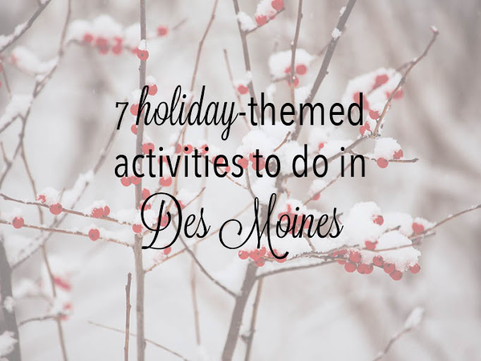 holiday activities in Des Moines