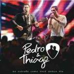Pedro e Thiago – Na Estrada Como Você Nunca Viu 2011