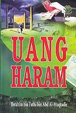 toko buku rahma: buku UANG HARAM, pengarang ibrahim bin fathi bin, penerbit amzah