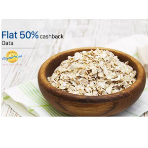 Paytm : Buy Organo Nutri Oats And Get At Flat 50% Cashback – BuyToEarn
