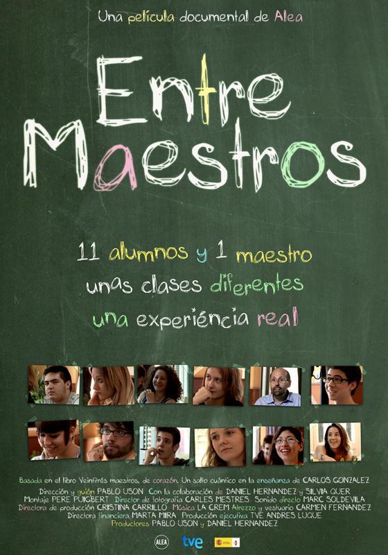 Entre Maestros - La Película - Una Experiencia Educativa sin Precedentes