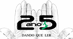 25 anos dando que ler