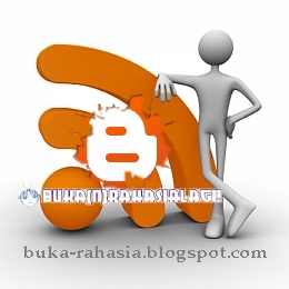 feed blogger-buka rahasia blogspot