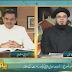 Mufti Syed Adnan Kakakhel and Mufti Muhammad Zubair in payam-e-subh 17 jan 2014