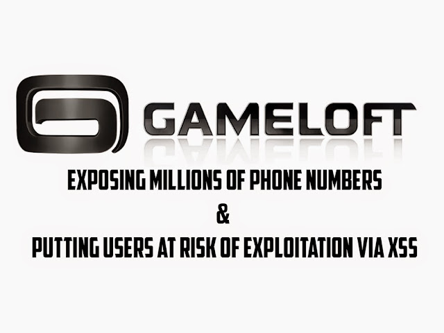 Critical Vulnerabilities In Gameloft Exposing Millions Of Phone Numbers