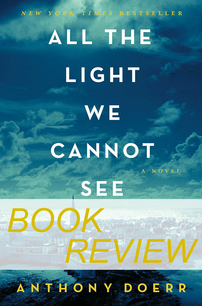 Review of All the Light We Cannot See