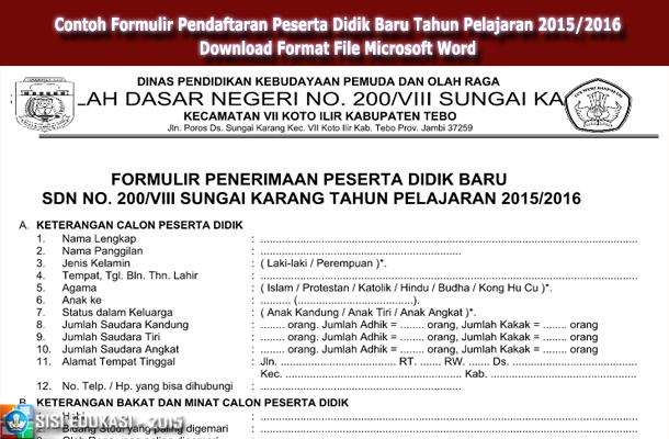 Contoh Formulir Pendaftaran Peserta Didik Baru Tahun Pelajaran 2015/2016 Download dalam Format File Microsoft Word