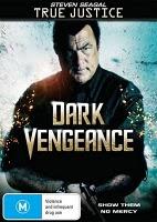 True Justice Dark Vengeance (2011)