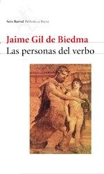 """""""Las Personas del Verbo"""" Jaime Gil de Biedma"""