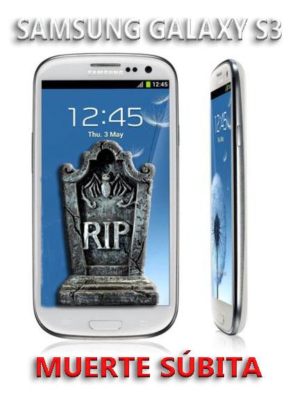 Samsung Galaxy S3 solución muerte súbita