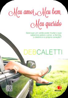 Meu amor, Meu bem, Meu querido por Deb Caletti