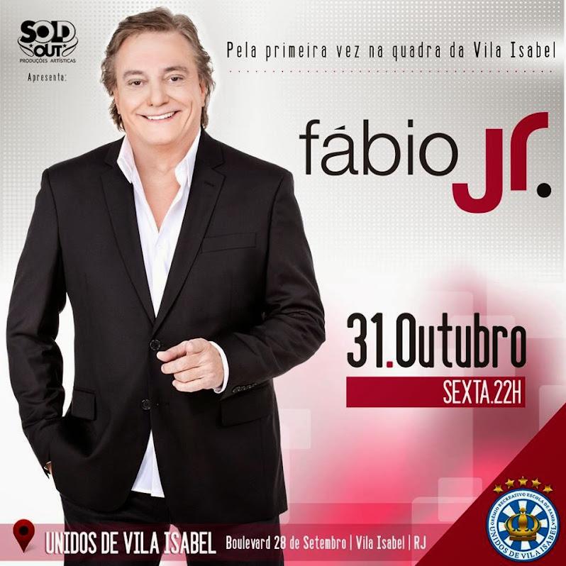 FÁBIO JUNIOR canta em Vila Isabel