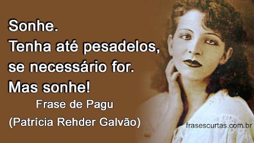 Frases de Pagu (Patrícia Rehder Galvão)