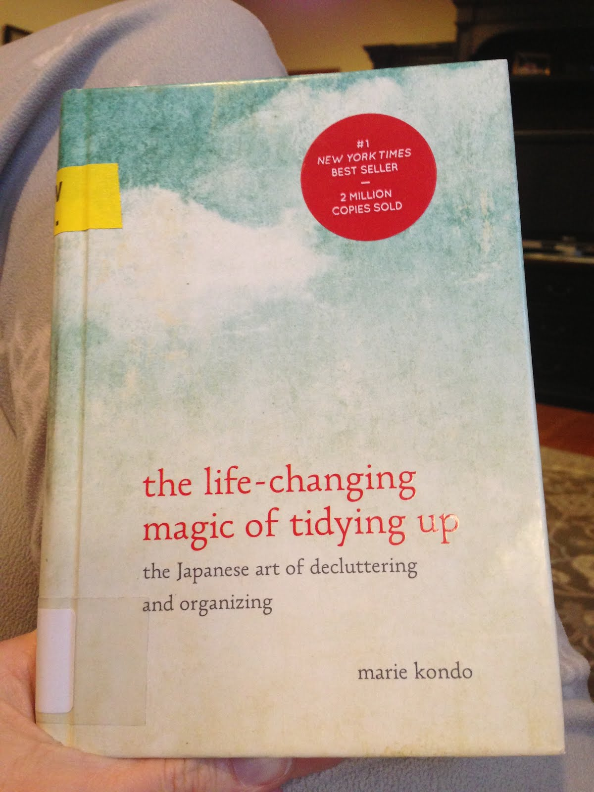 The Life-Changing Magic of Tidying Up -- Marie Kondo