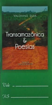 """""""TRANSAMAZÔNICO E POESIAS"""""""