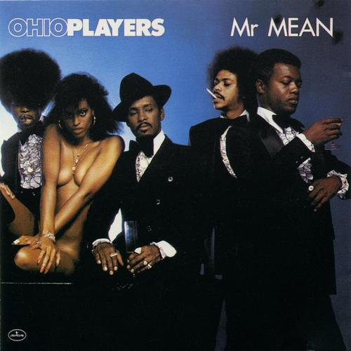 Ohio Players - Mr. Mean album cover