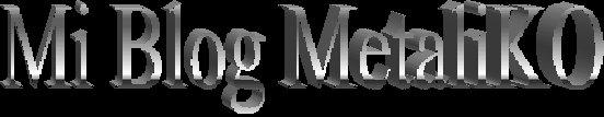 Mi Blog MetaliKO