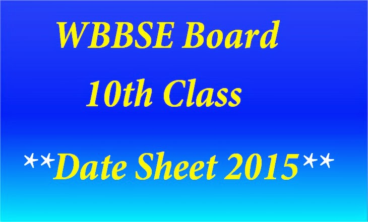 WBBSE-Board-Madhyamik-10th-Class-Exam-Date-Sheet-2015