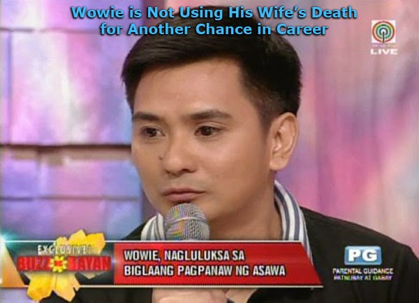 Wowie De Guzman is Not Using His Wife's Death for Another Chance in Career
