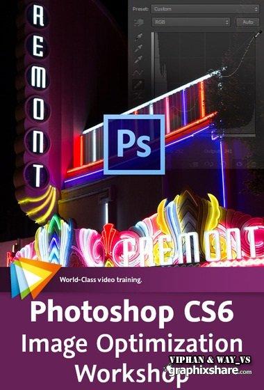 Photoshop CS6 Image Optimization Workshop