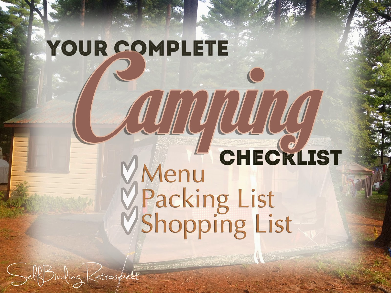 Your Complete Camping Checklist - SelfBinding Retrospect by Alanna Rusnak