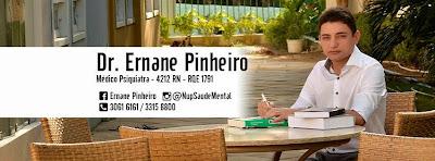 DRº ERNANE PINHEIRO - MÉDICO PSIQUIATRA